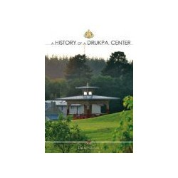 DVD - HISTORY OF A DRUKPA CENTER