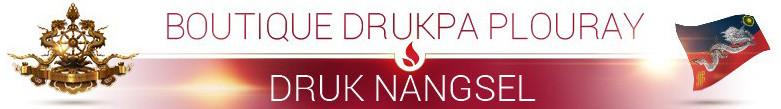 Boutique Drukpa Plouray  Druk nangsel